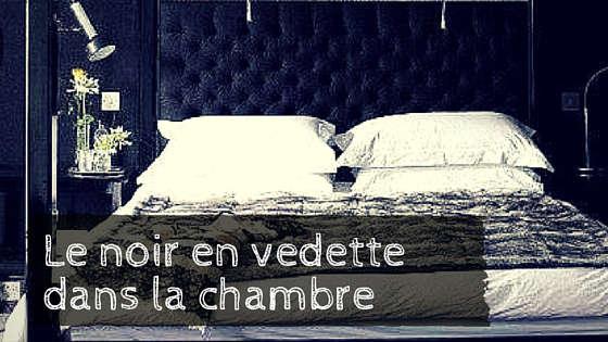 chambre à coucher noir