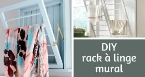 DIY rack à linge mural